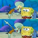 Create Talk To Spongebob Meme